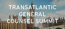 ALM, publisher of The American Lawyer, Corporate Counsel and Legal Week is delighted to announce the annual Transatlantic General Counsel Summit, taking place in London on the 14 June 2018 at The Royal Lancaster London