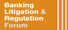 Legal Week's Banking Litigation and Regulation Forum